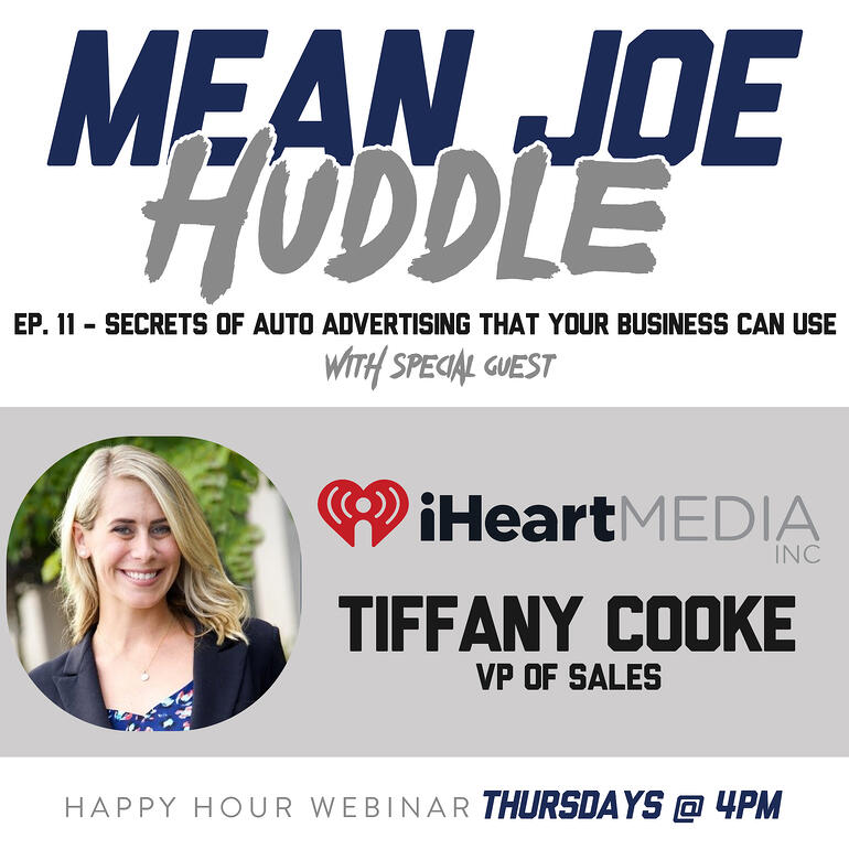 Mean Joe Huddle Happy Hour - Ep. 11 - Secrets of Auto Advertising