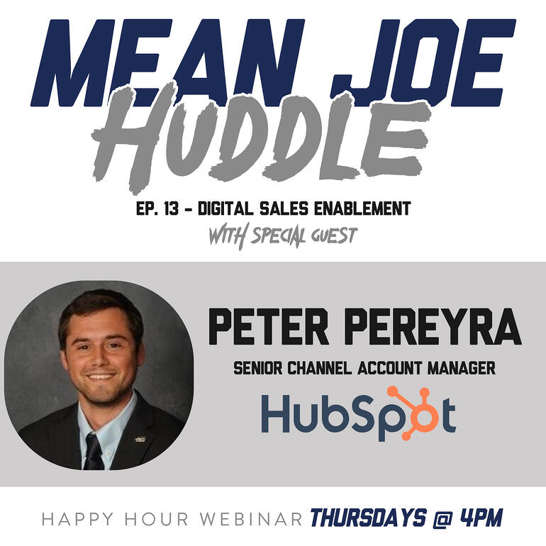 Mean Joe Huddle Happy Hour - Ep. 13 - Digital Sales Enablement