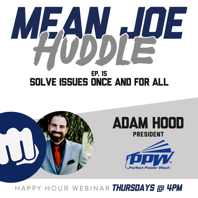Mean Joe Huddle Ep. 15 - Solve Issues Once And For All