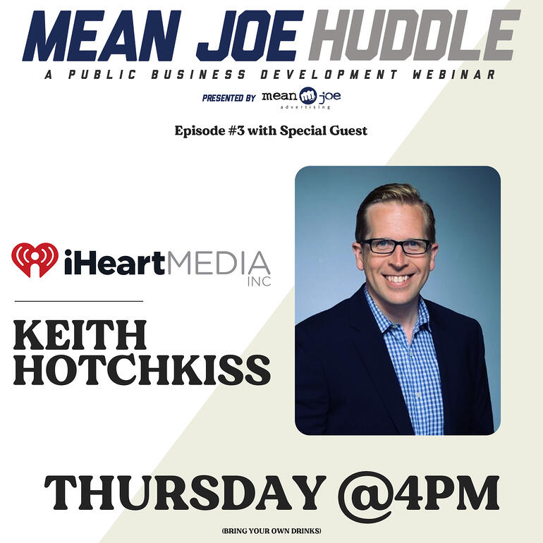 Mean Joe Huddle Happy Hour - Ep. 3 - Keith Hotchkiss