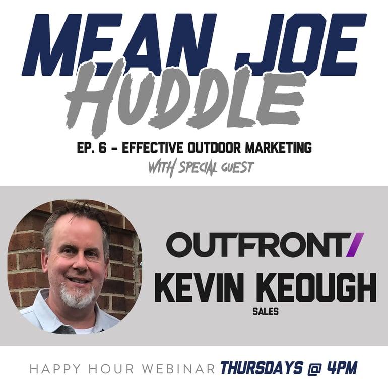 Mean Joe Huddle Happy Hour - Ep. 6 - Outdoor Marketing