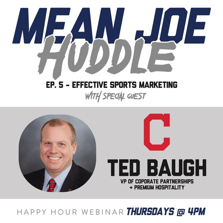 Mean Joe Huddle Happy Hour - Ep. 5 - Effective Sports Marketing