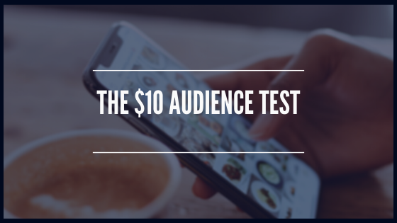 The $10 Audience Test